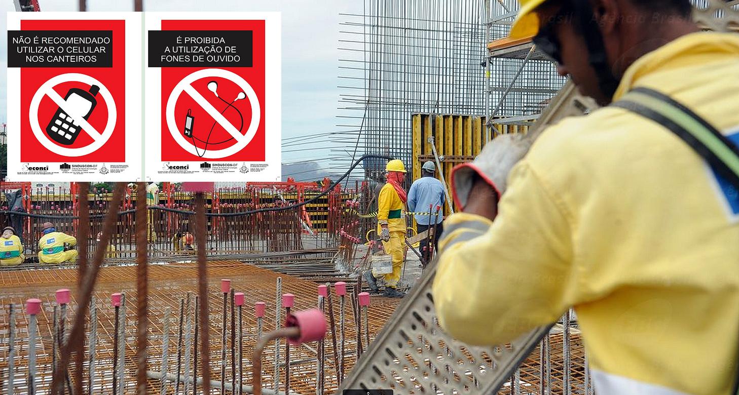 Proibição de uso de aparelhos celulares em canteiros de obras do Distrito Federal vale até para quem usa os equipamentos como ferramenta de trabalho